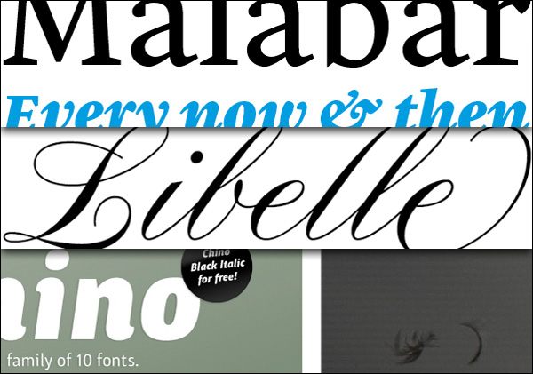 Malabar, Jovica Veljovic's Libelle, and the Linotype ITC Chino Microsite